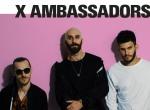 X Ambassadors - koncert
