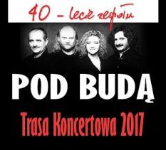 40-lecie Zespołu Pod Budą - koncert
