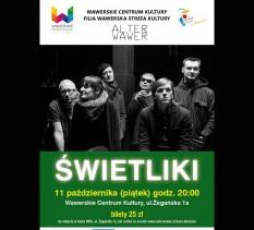 Alter Wawer: Koncert zespołu ŚWIETLIKI