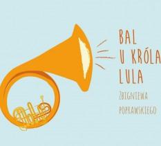 Bal u Króla Lula- spektakl