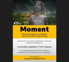 """Finisaż Wystawy fotografii """"Moment"""""""