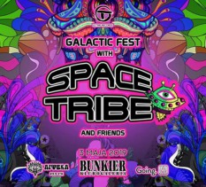 Galactic Fest with Space Tribe and Friends.Live at Bunkier