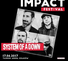 Impact Festival 2017: System Of A Down - koncert