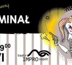 Impro Atak! –Improwizowany kryminał w 2 aktach