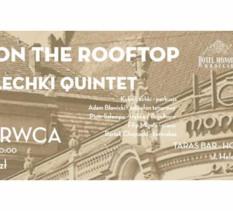 Jazz on the Roof Top: Kuba Lechki Quintet