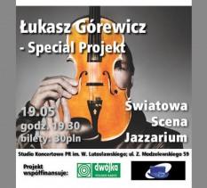 Jazzarium: Łukasz Górewicz Special Project