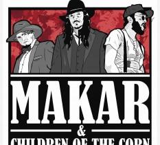 Makar & Children of the Corn - koncert