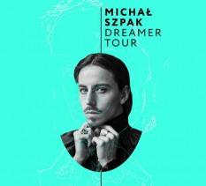 Michał Szpak - Dreamer Tour - koncert