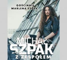 Michał Szpak z zespołem oraz Marlena Szpak - koncert
