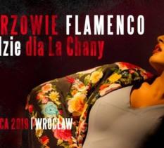 Mistrzowie Flamenco w hołdzie dla La Chany koncert