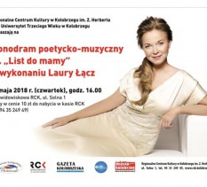 """Monodram poetycko-muzyczny Laury Łącz pt. """"List do mamy """""""