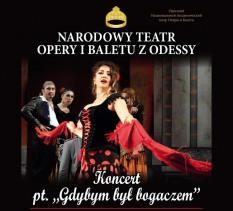 """Narodowy Teatr Opery z Odessy """"Gdybym był Bogaczem"""""""