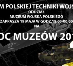 Noc Muzeów 2018 w Muzeum Polskiej Techniki Wojskowej