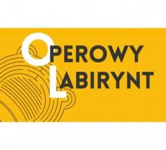 Operowy Labirynt- wycieczka po Operze Wrocławskiej