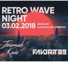 Retro Wave Night - Live: Favorit89 & Jeremiah Kane - koncert