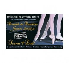 Rosyjski balet klasyczny. Dziadek do orzechów. Klasyka i Lód
