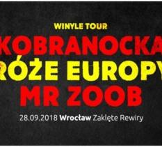 Róże Europy, Kobranocka i Mr Zoob Wrocław 28.09 Zaklęte Rewiry - koncert