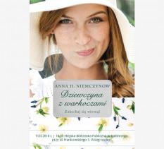 """Spotkanie autorskie Anna Harłukowicz - Niemczynów """"Dziewczyna z warkoczami"""""""