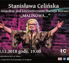 """Stanisława Celińska """"Malinowa…""""- koncert"""