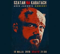 Szatan na Kabatach Koncert Arka Jakubika