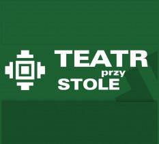 """Teatr przy Stole: George Tabori """"Przedwczesne odejście"""""""