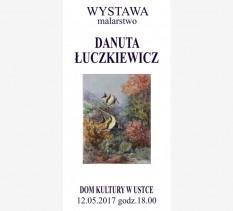 Wernisaż Wystawy Malarstwa Danuta Łuczkiewicz