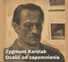 """Wernisaż Wystawy Zygmunt Karolak """"Ocalić od zapomnienia"""""""