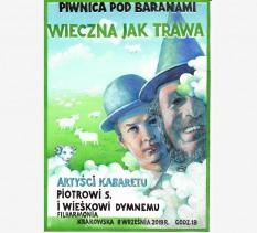 Wieczna jak trawa - Prawda czasu i prawda Piwnicy / Koncert dla Piotra S. i Wieśka Dymnego