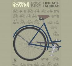 """Wystawa """"Po prostu rower"""""""