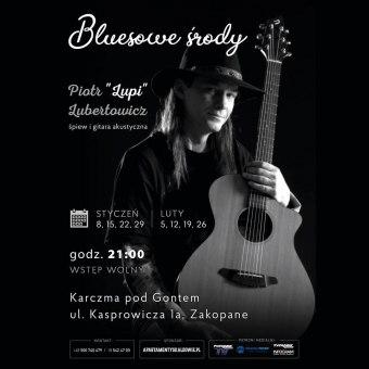 """Bluesowa Środa: Piotr """"Lupi"""" Lubertowicz - koncert"""