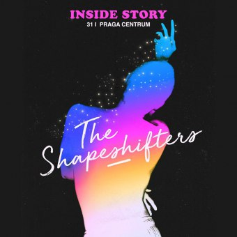 Inside Story: The Shapeshifters - koncert