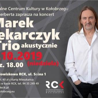 Koncert: Marek Piekarczyk - Trio akustycznie