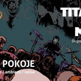 Koncert: Titanic Sea Moon & Wolne Pokoje