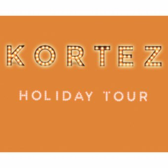 Kortez / Holiday Tour - koncert