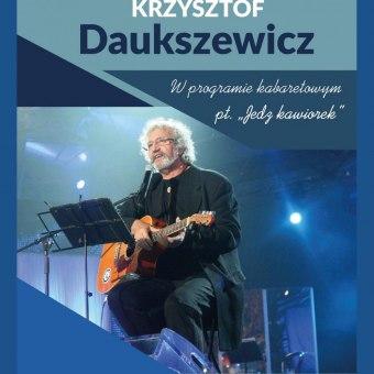 """Krzysztof Daukszewicz """"Jedz kawiorek"""""""