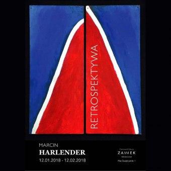 Marcin Harlender - RETROSPEKTYWA