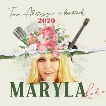 Maryla Rodowicz - Trasa Akustyczna w Kwiatach - koncert