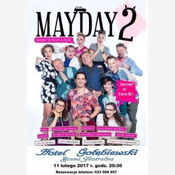 Najzabawniejsza komedia świata!!! Spektakl MAYDAY 2