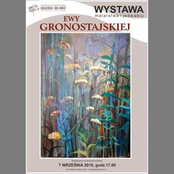 Otwarcie wystawy malarstwa i jedwabiu Ewy Gronostajskiej