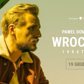 Paweł Domagała #1984 tour cz. 4 - koncert