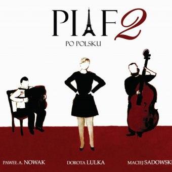 Piaf po polsku 2 w Gdańsku