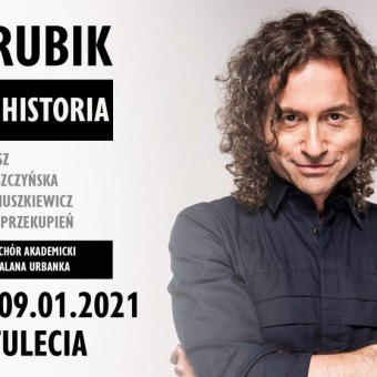 "Piotr Rubik ""Moja Historia"" - koncert"
