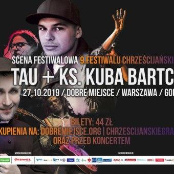 TAU + ks. Jakub Bartczak - koncert
