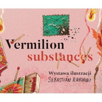 "Wernisaż wystawy ""Vermilion Substances"""