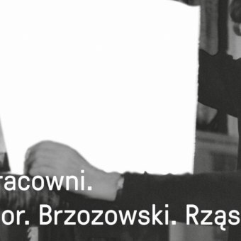 """Wernisaż wystawy """"W pracowni. Hasior. Brzozowski. Rząsa"""""""