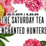 The Saturday Tea, Enchanted Hunters - koncert