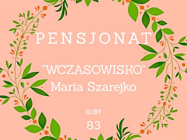 """""""Wczasowisko"""" Maria Szarejko"""