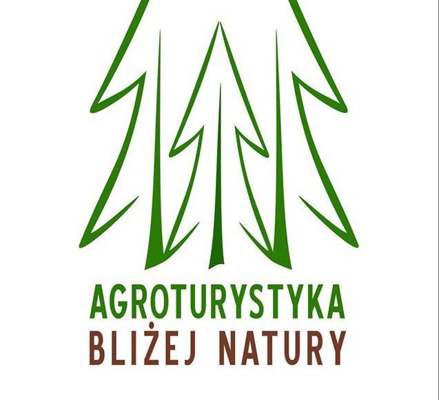 Agroturystyka Bliżej Natury
