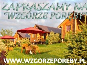 """""""Wzgórze Poręby"""" wolny termin od 29 sierpnia"""