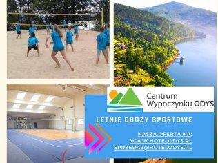 Letnie obozy dla dzieci i młodzieży - Centrum Wypoczynku Odys-Twoja bezpieczna przystań